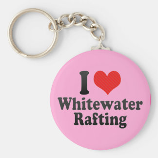 I Love Whitewater Rafting Keychain