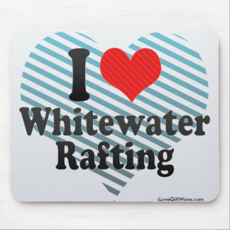 I Love Whitewater Rafting Mousepads