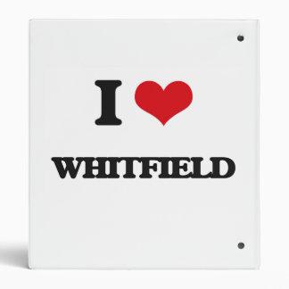 I Love Whitfield Binders