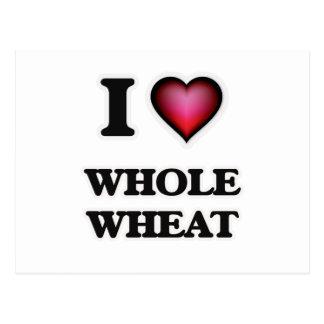 I Love Whole Wheat Postcard
