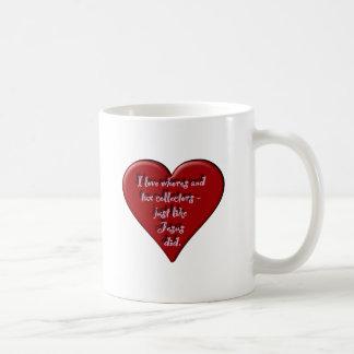 I love whores and tax collectors coffee mug