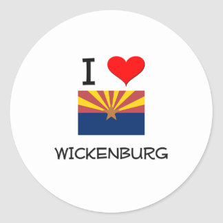 I Love WICKENBURG Arizona Stickers