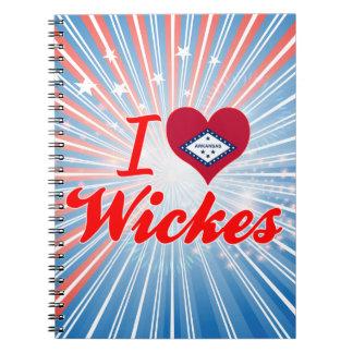 I Love Wickes Arkansas Spiral Notebook