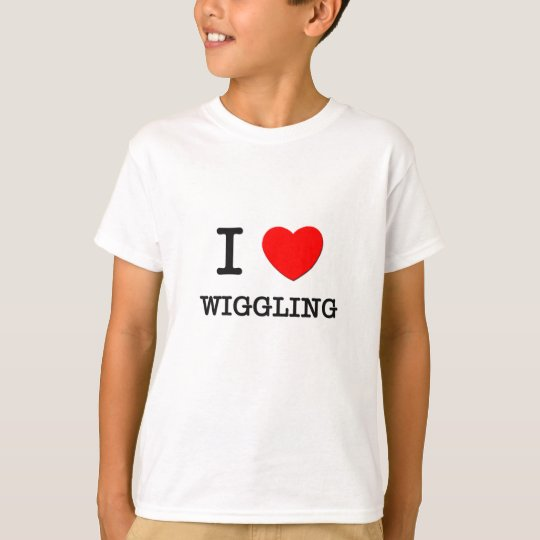 I Love Wiggling T-Shirt