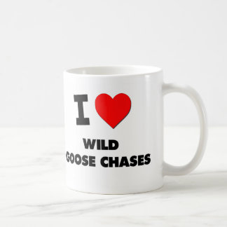 I love Wild Goose Chases Coffee Mugs