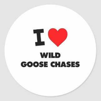 I love Wild Goose Chases Stickers
