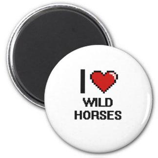 I love Wild Horses Digital Design 2 Inch Round Magnet
