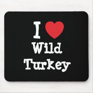 I love Wild Turkey heart T-Shirt Mouse Pad