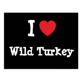 I love Wild Turkey heart T-Shirt Postcard