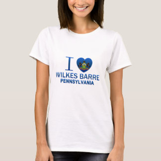 I Love Wilkes Barre, PA T-Shirt