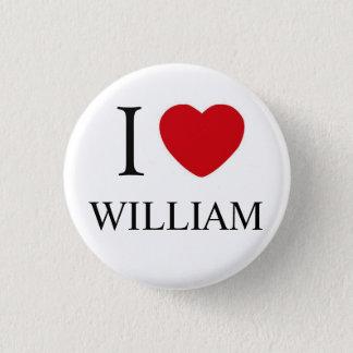 I Love William Badge Button
