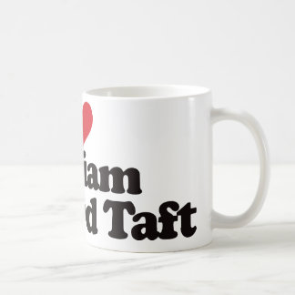 I Love William Howard Taft Coffee Mug