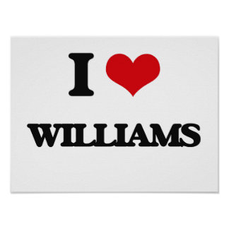 I Love Williams Poster