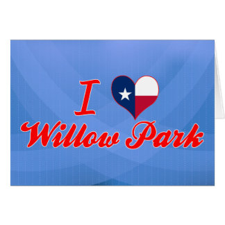 I Love Willow Park, Texas Card