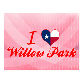 I Love Willow Park, Texas Post Card