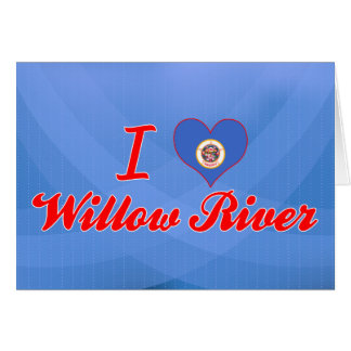 I Love Willow River, Minnesota Greeting Card