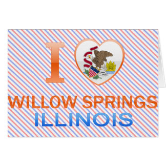 I Love Willow Springs, IL Cards