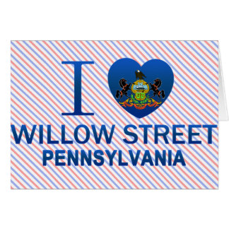 I Love Willow Street, PA Greeting Card