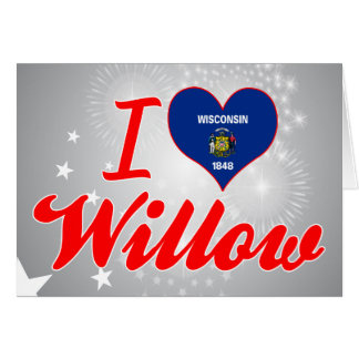 I Love Willow, Wisconsin Card