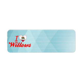 I Love Willows, California Labels