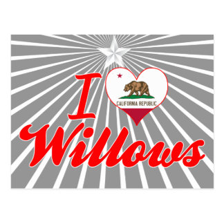 I Love Willows, California Postcards