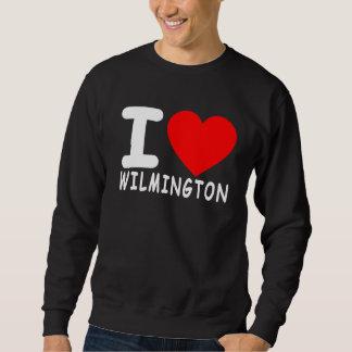 I LOVE WILMINGTON ..png Sweatshirt
