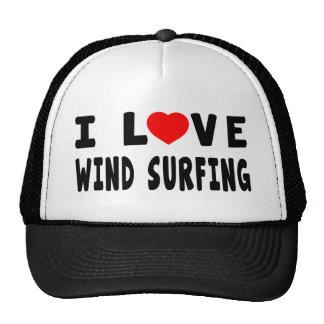 I Love Wind Surfing Hat
