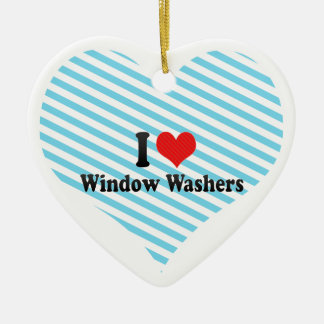 I Love Window Washers Ceramic Ornament