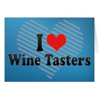 I Love Wine Tasters Greeting Card
