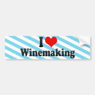 I Love Winemaking Car Bumper Sticker