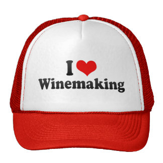 I Love Winemaking Trucker Hats