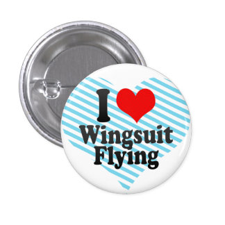 I love Wingsuit Flying Pinback Button