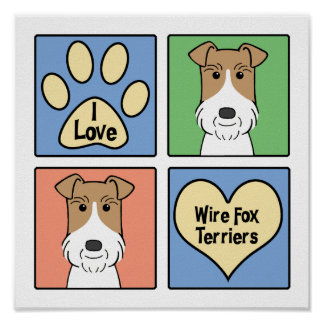 I Love Wire Fox Terriers Poster