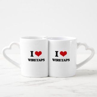 I love Wiretaps Lovers Mug Sets