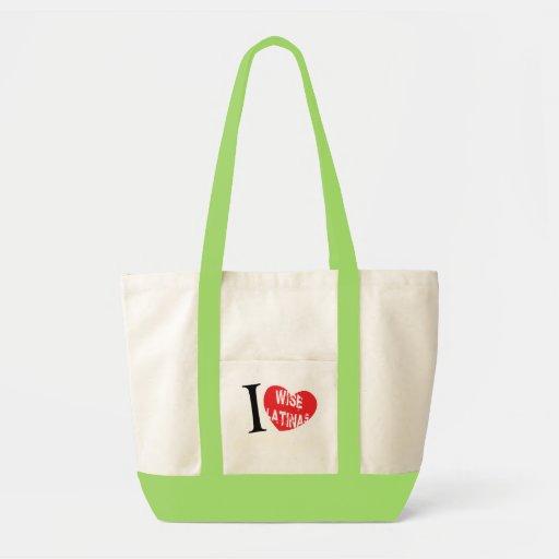i love wise latina sotomayor Bag