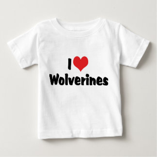 I Love Wolverines Baby T-Shirt