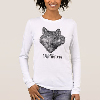 """I """"LOVE"""" Wolves WIth Wolf Image Long Sleeve T-Shirt"""