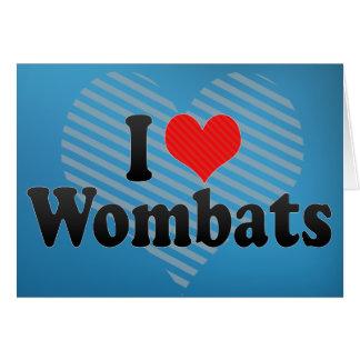 I Love Wombats Card