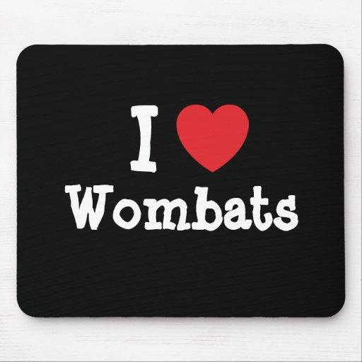I love Wombats heart custom personalized Mouse Pad
