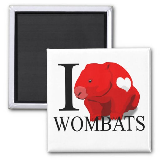 I Love Wombats Magnets