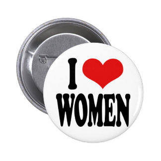 I Love Women Button