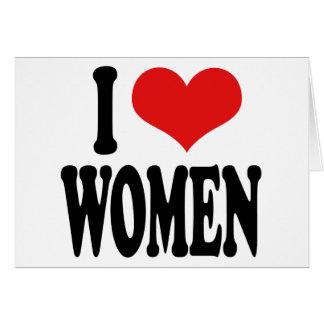 I Love Women Card