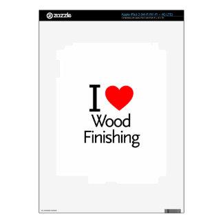 I Love Wood Finishing iPad 3 Skin
