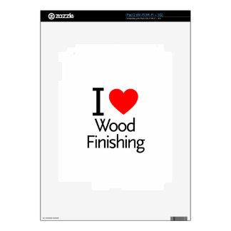 I Love Wood Finishing Skins For The iPad 2