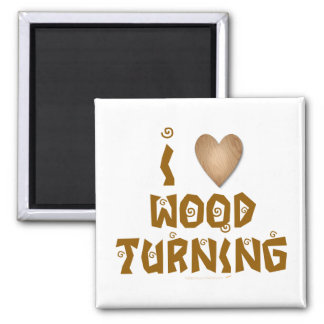 I Love Wood Turning Wooden Heart Magnet