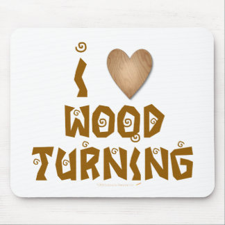 I Love Wood Turning Wooden Heart Mouse Pad