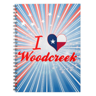 I Love Woodcreek, Texas Note Book