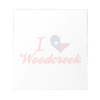 I Love Woodcreek, Texas Note Pad