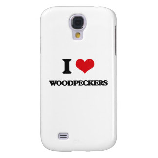 I love Woodpeckers Samsung Galaxy S4 Cases