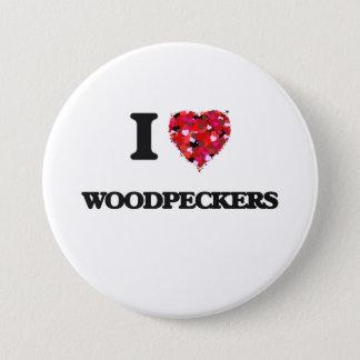 I love Woodpeckers Pinback Button